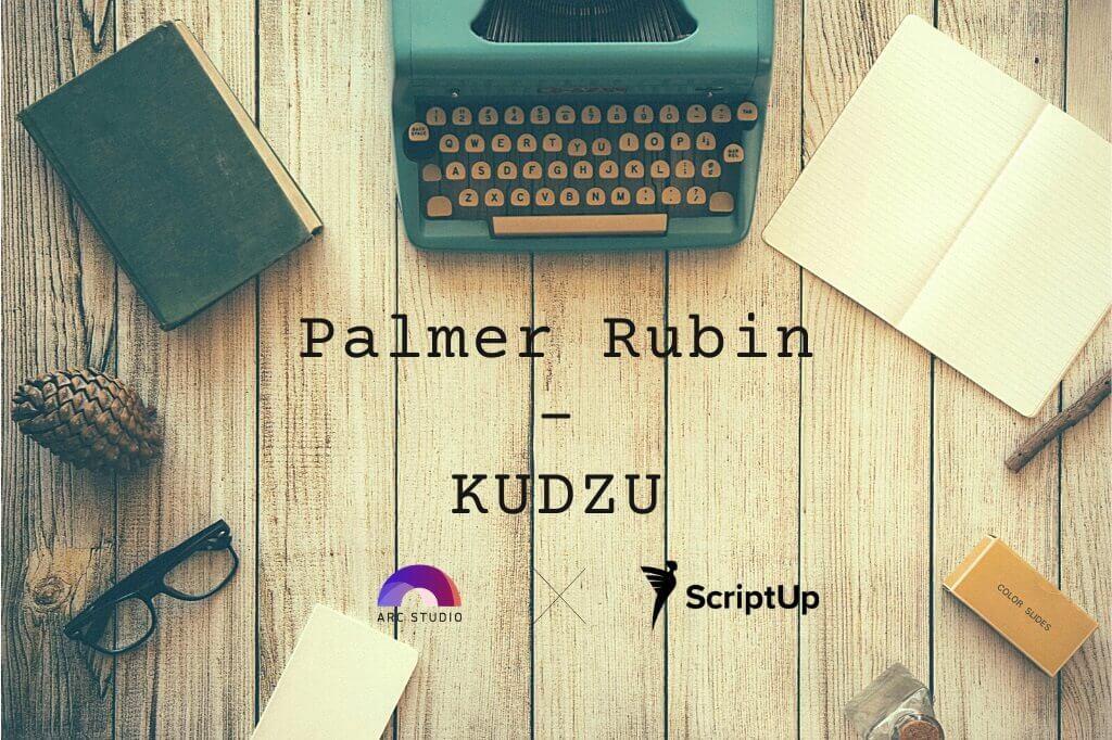 Coverage: KUDZU by Palmer Rubin