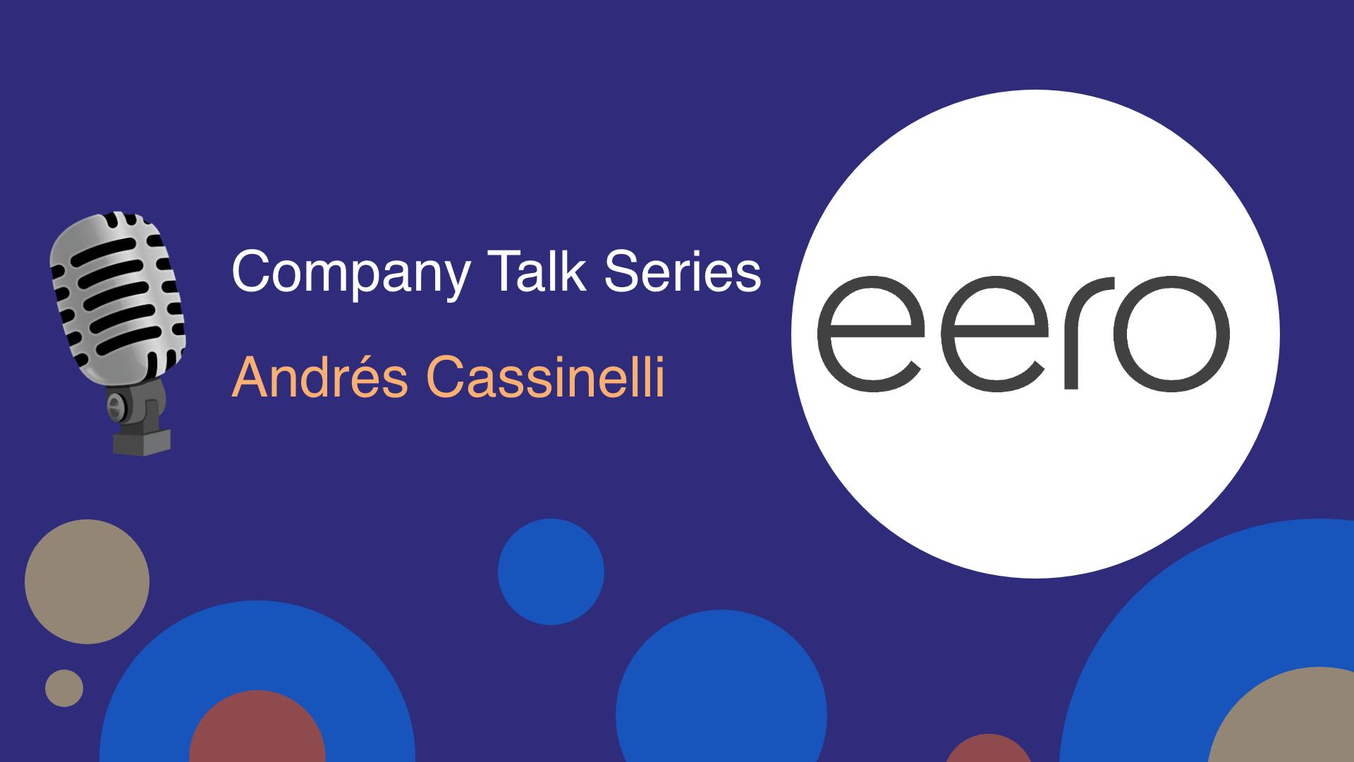 Company Talk Series: eero