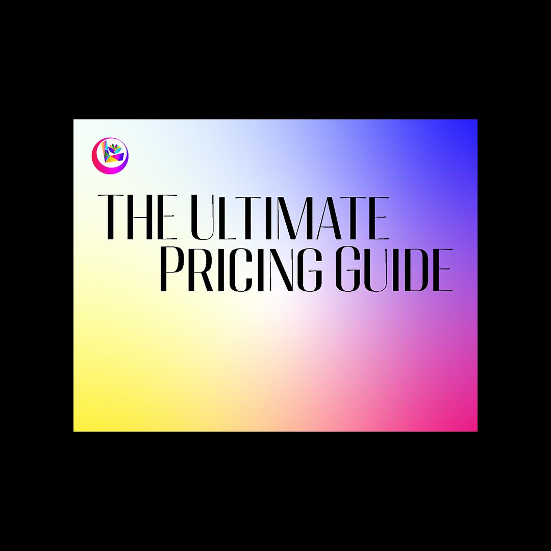 Ultimate Pricing Guide by Lauren Ortega