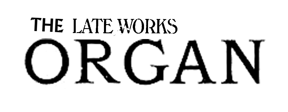 The Late Works Organ logo.