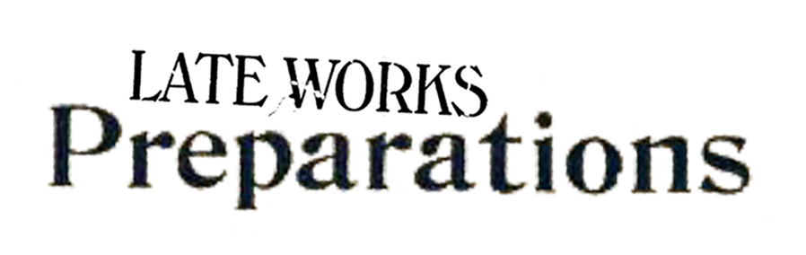 Logo for Late Works Preparations