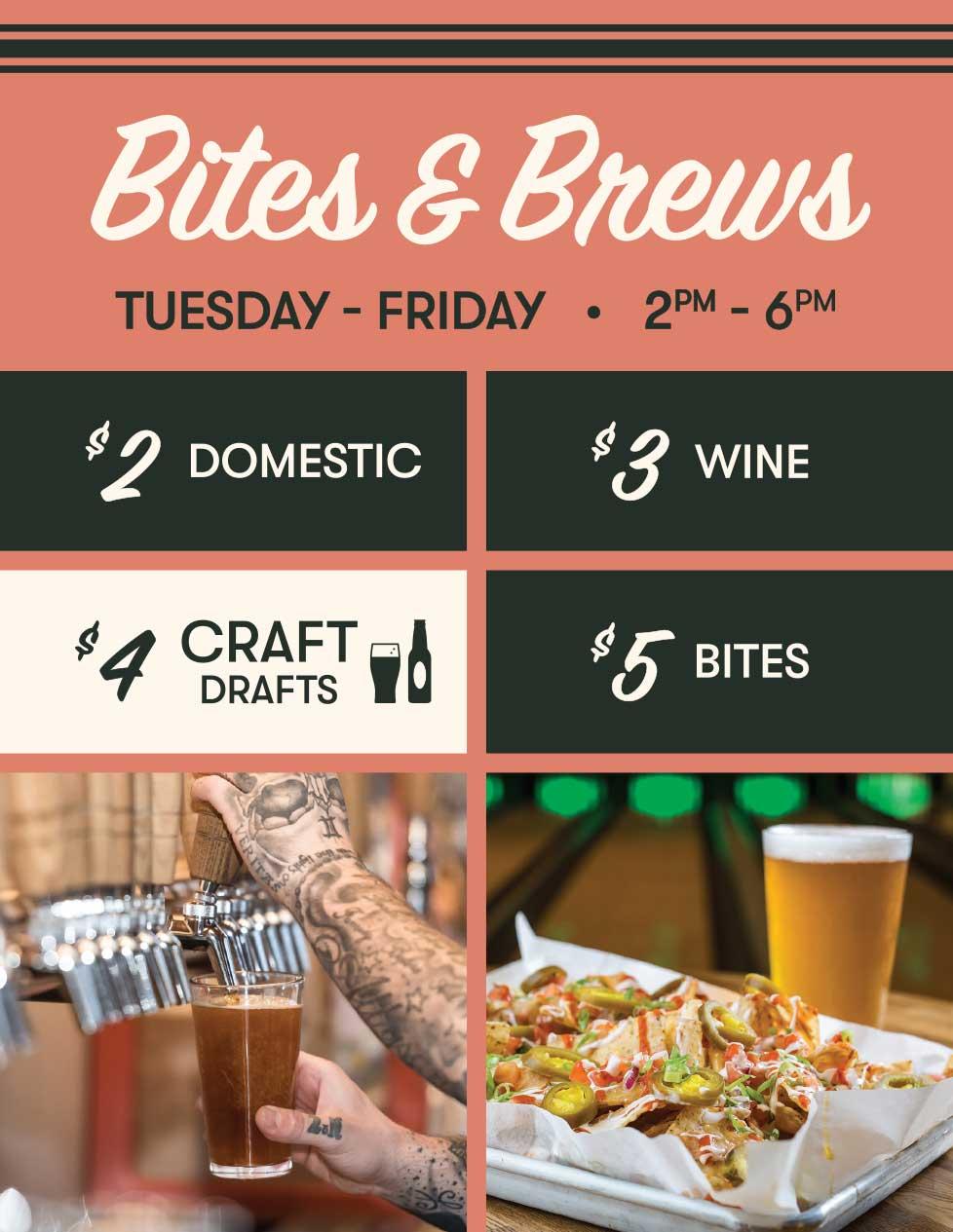 Bites and Brews - Happy Hour
