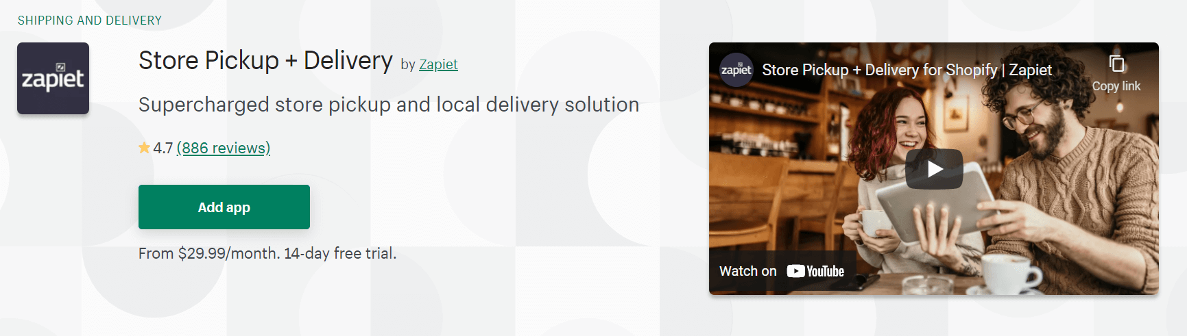 A screenshot of Zapiet`s Store Pickup + Delivery app Shopify page.