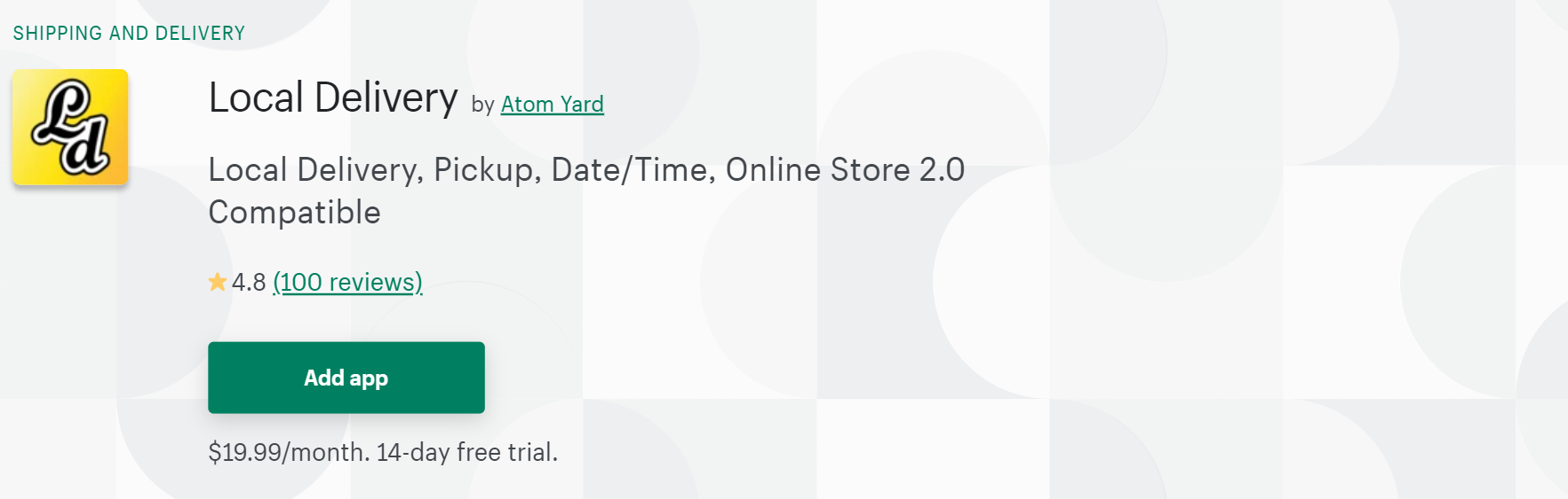 A screenshot of Atom Yard`s Local Delivery app Shopify page.