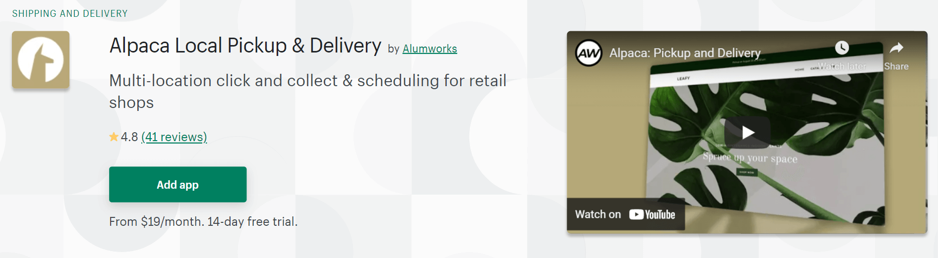A screenshot of Alumworks`s Alpaca Local Pickup & Delivery app Shopify page.