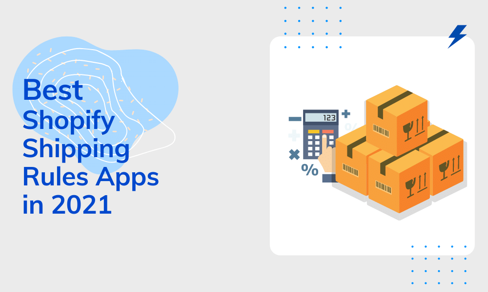 Best Shopify Shipping Rules Apps