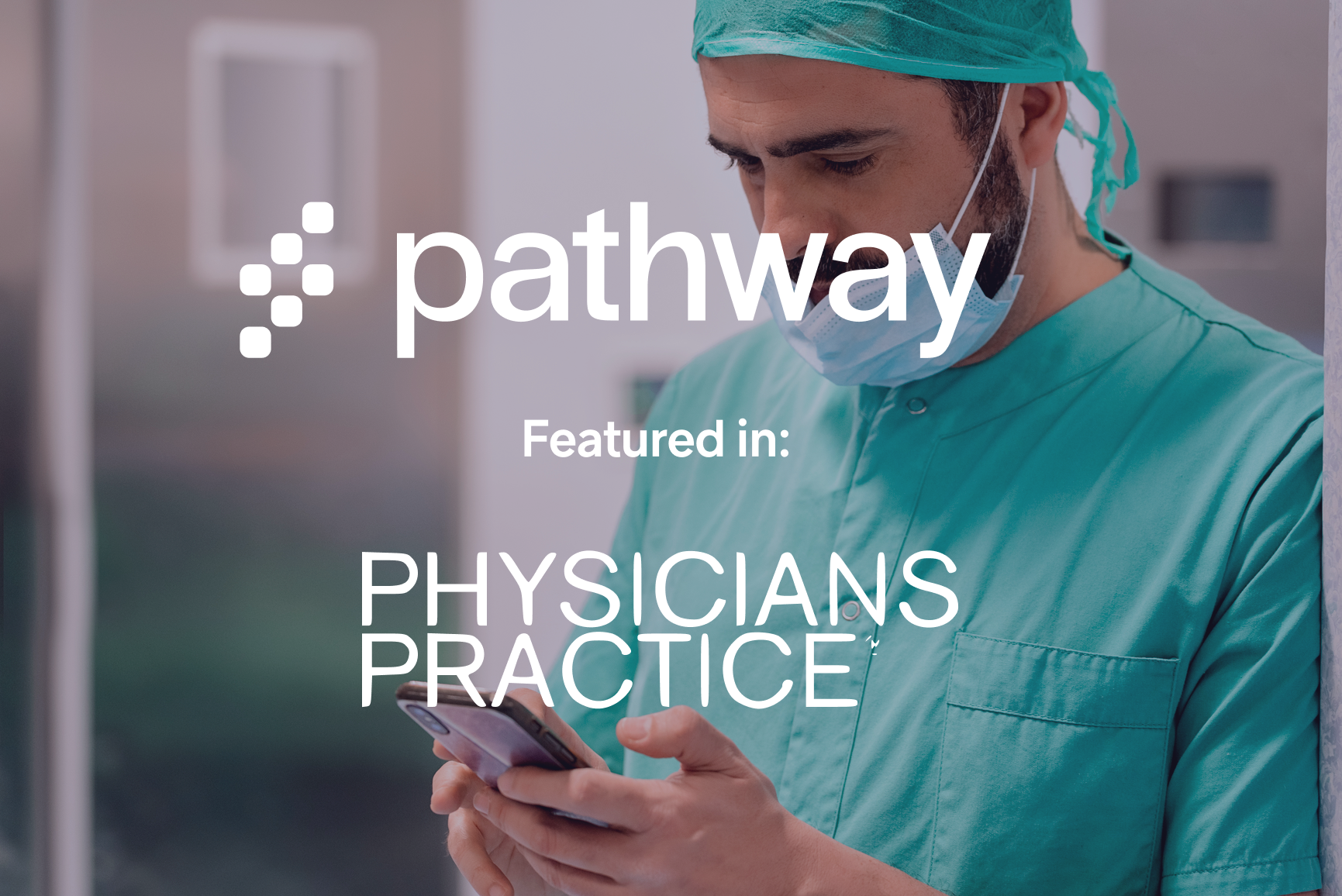 PhysiciansPractice discusses how Pathway provides physicians worldwide with easier access to high-yield evidence-based information.