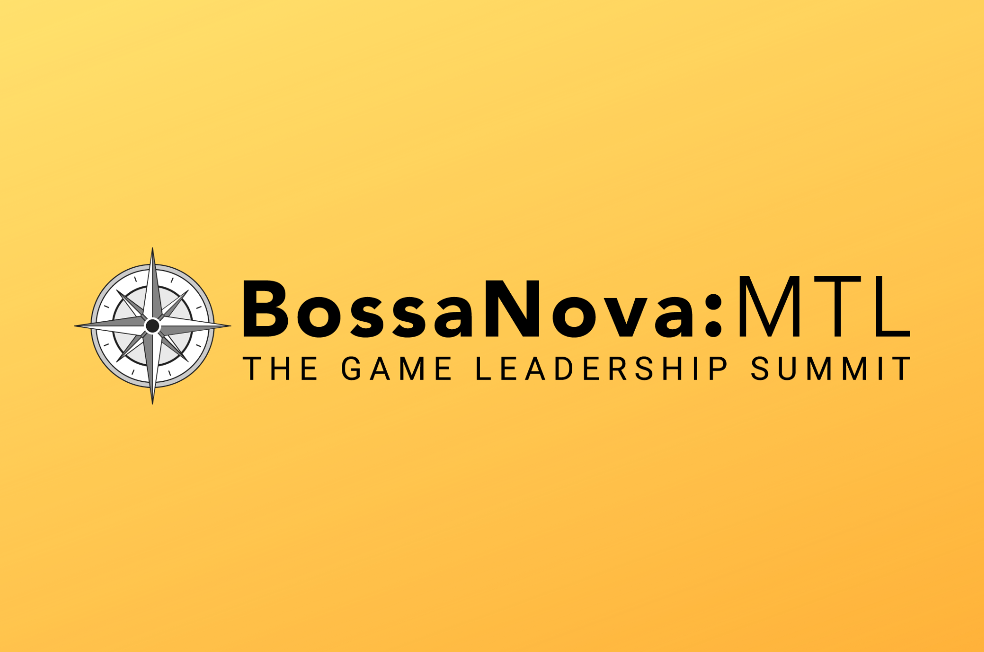 BossaNova:MTL - The Game Leadership Summit