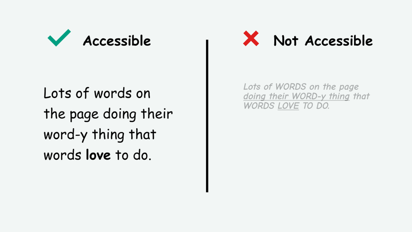 Comparison of accessible text that's easy to read and inaccessible, small, low contrast text.