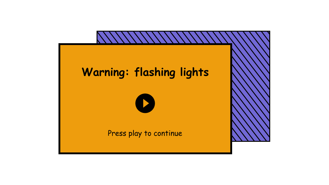 Example of content warning for flashing lights before playing a video