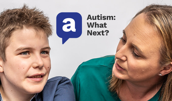 Teenager with autism talking to mum with the autism what next logo