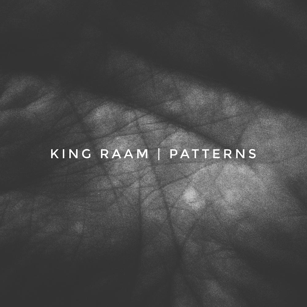 King Raam - Patterns