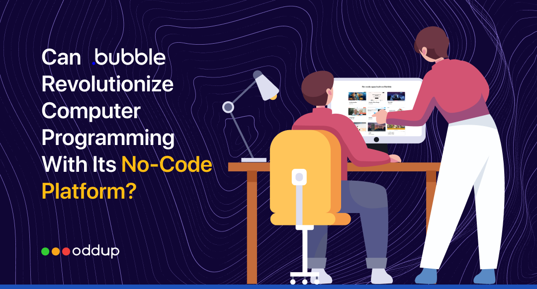Can Bubble Revolutionize computer programming with its no-code platform?