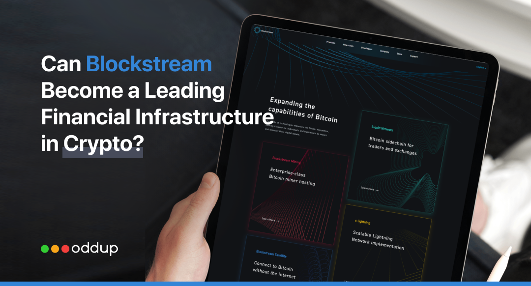 Can $3.2 Billion Worth Blockstream Become a Leading Financial Infrastructure in Crypto?