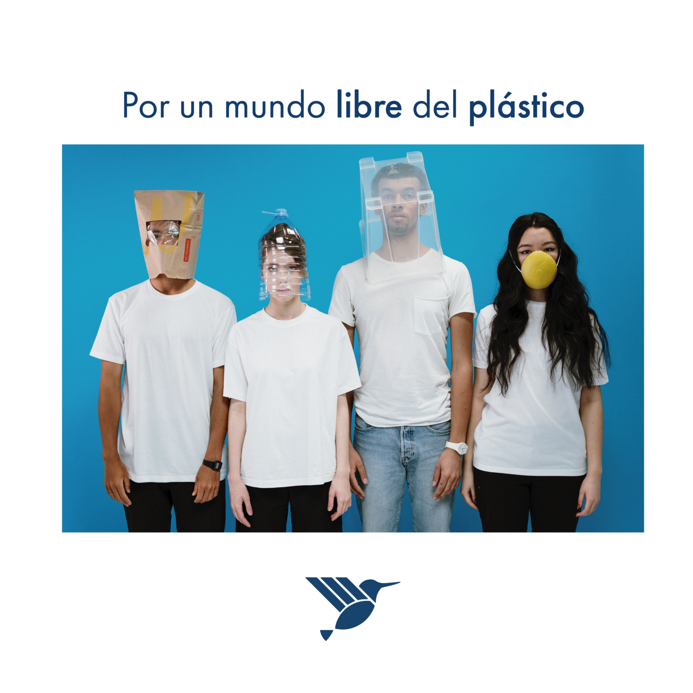 """Four people with white shirts covered with plastic and a text above them saying: """"Por un mundo libre del plastico"""""""