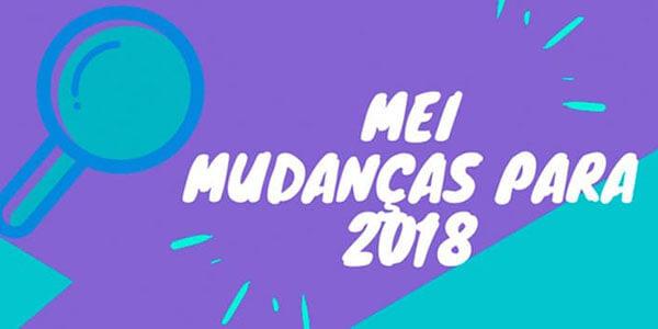 MEI - Mudanças para 2018