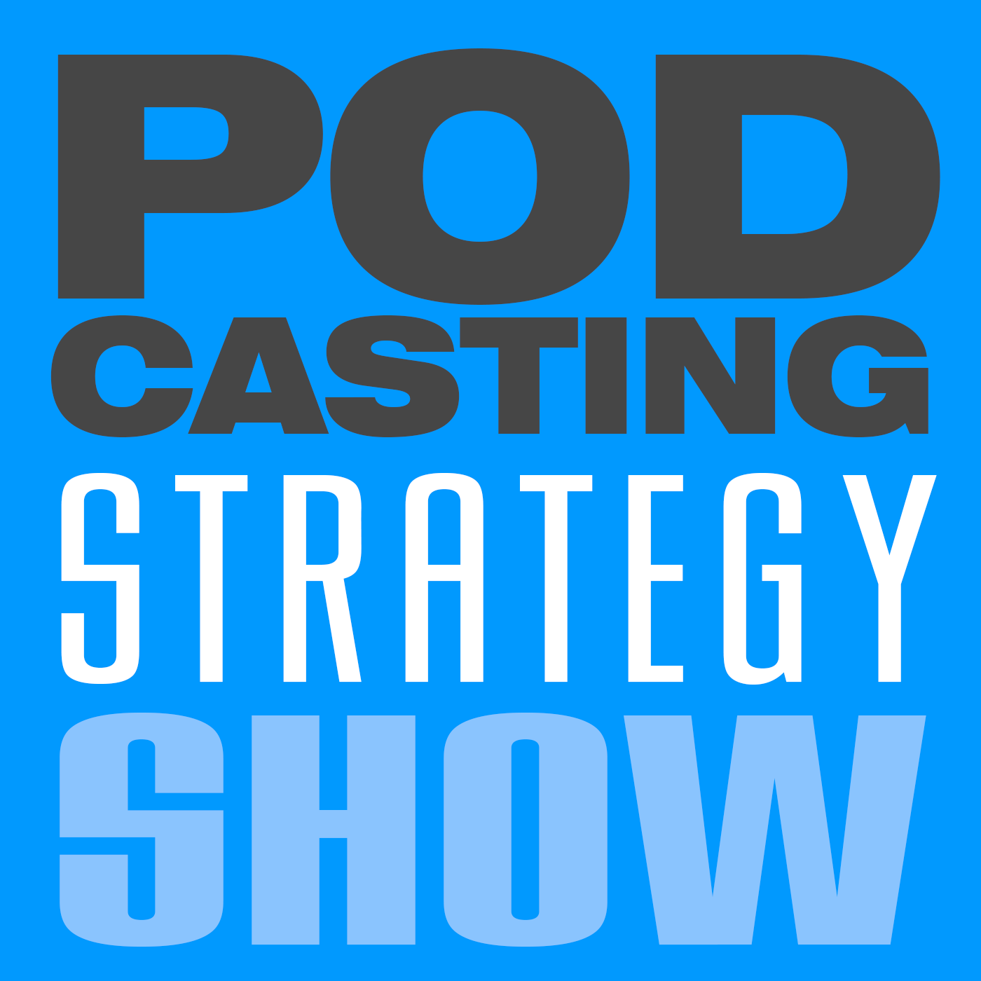 The Podcasting Strategy Show —Trailer