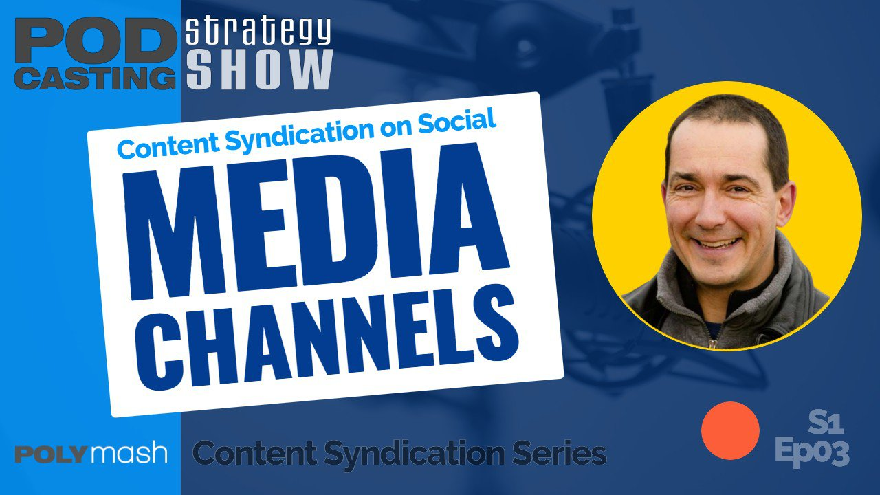 Content Syndication on Social Media Channels