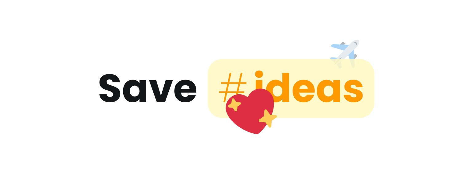 Save #ideas