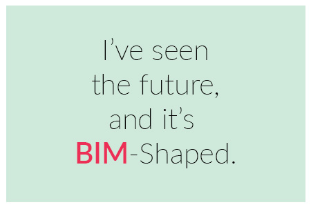 Quote on BIM in Architecture