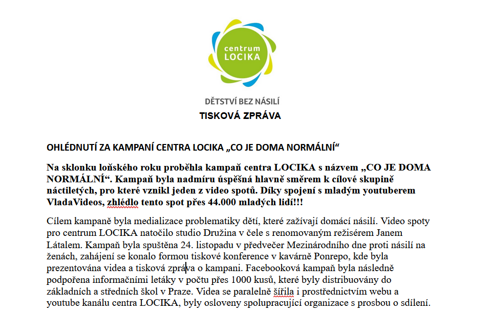 """Na sklonku loňského roku proběhla kampaň centra LOCIKA s názvem """"CO JE DOMA NORMÁLNÍ""""."""