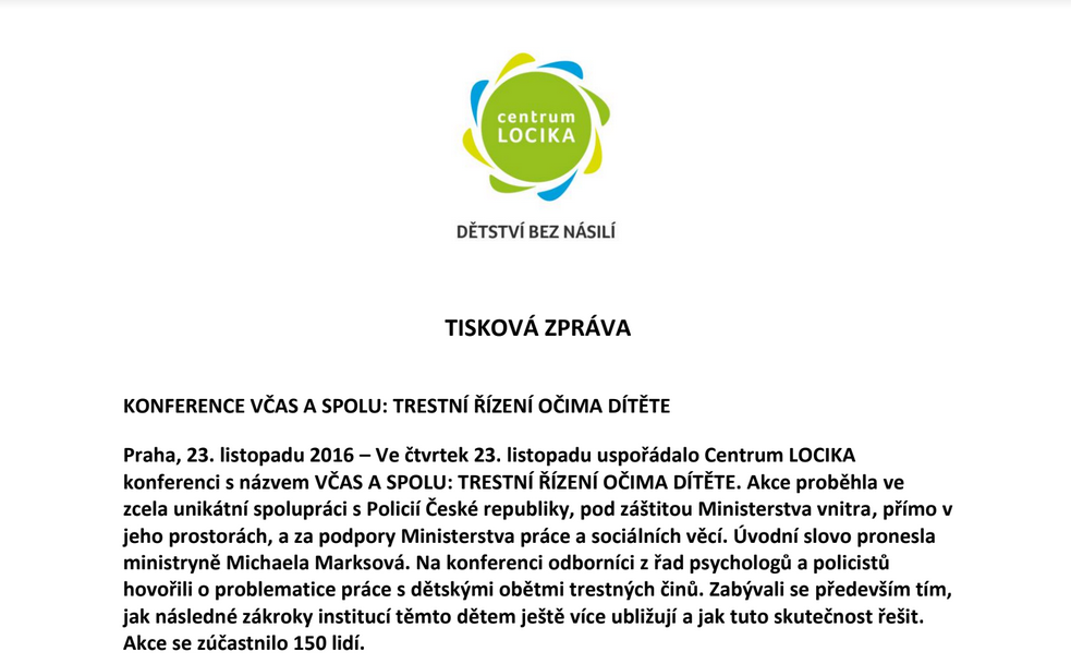 Ve čtvrtek 23. listopadu uspořádalo Centrum LOCIKA konferenci s názvem VČAS A SPOLU: TRESTNÍ ŘÍZENÍ OČIMA DÍTĚTE.