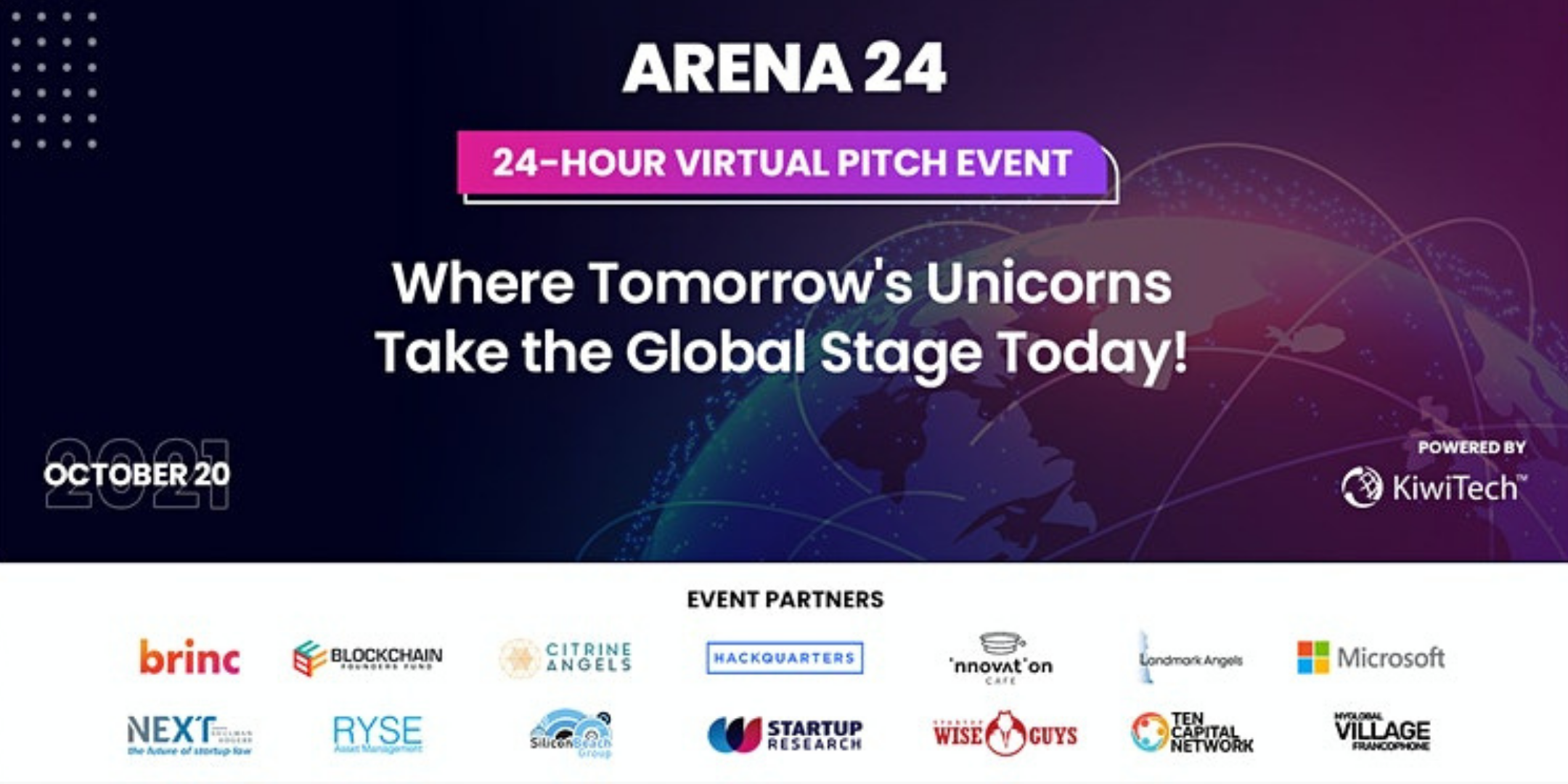 Where Tomorrow's Unicorns Take the Global Stage! - 24 Hr Virtual Pitch Event