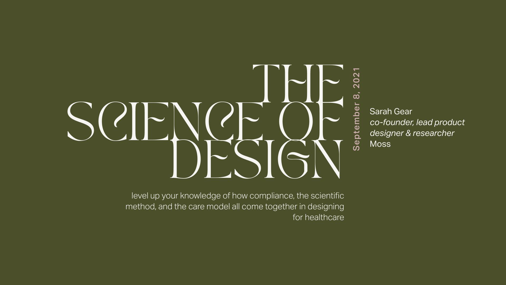 Talk Recap — The Science of Design