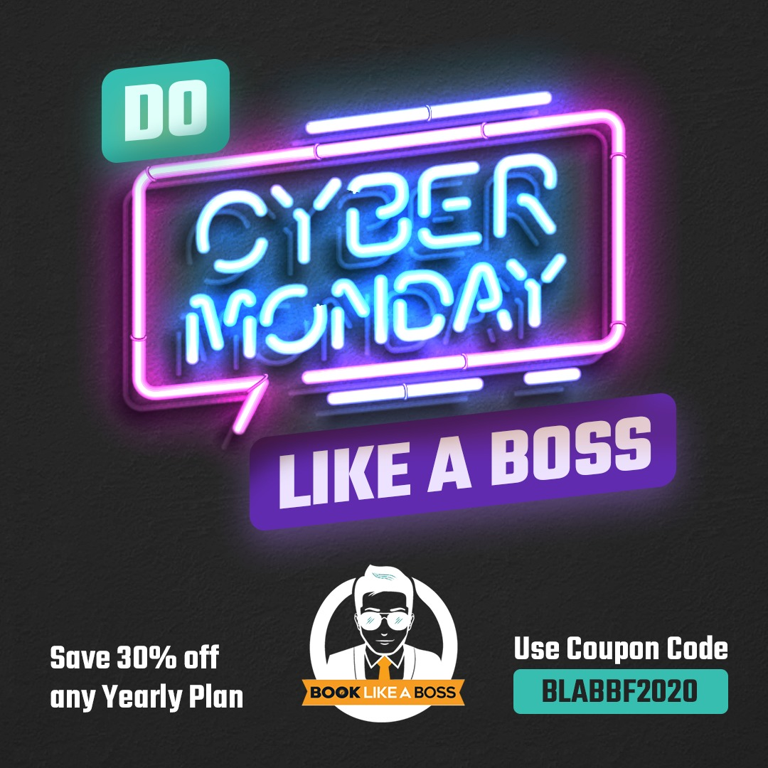 Cyber Monday Book Like a Boss Deal!