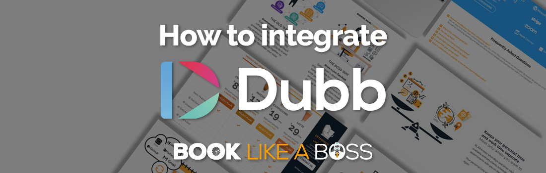 Book Like A Boss now integrates with Dubb