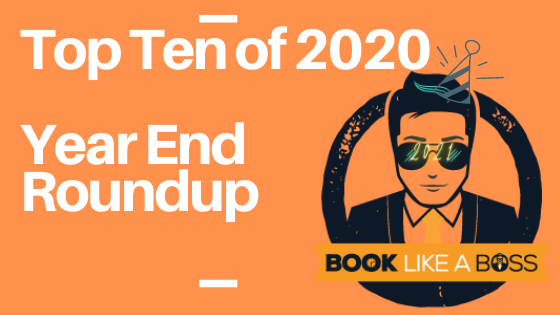 Top Ten of 2020- Book Like a Boss Year End Roundup