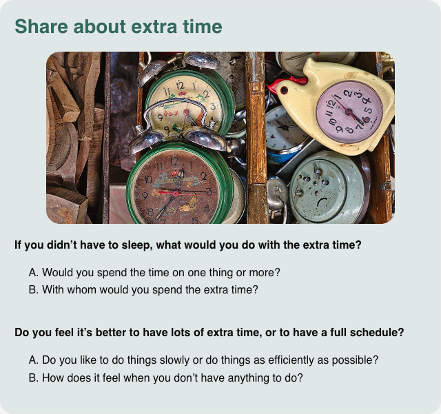 Conversation card: Share about extra time