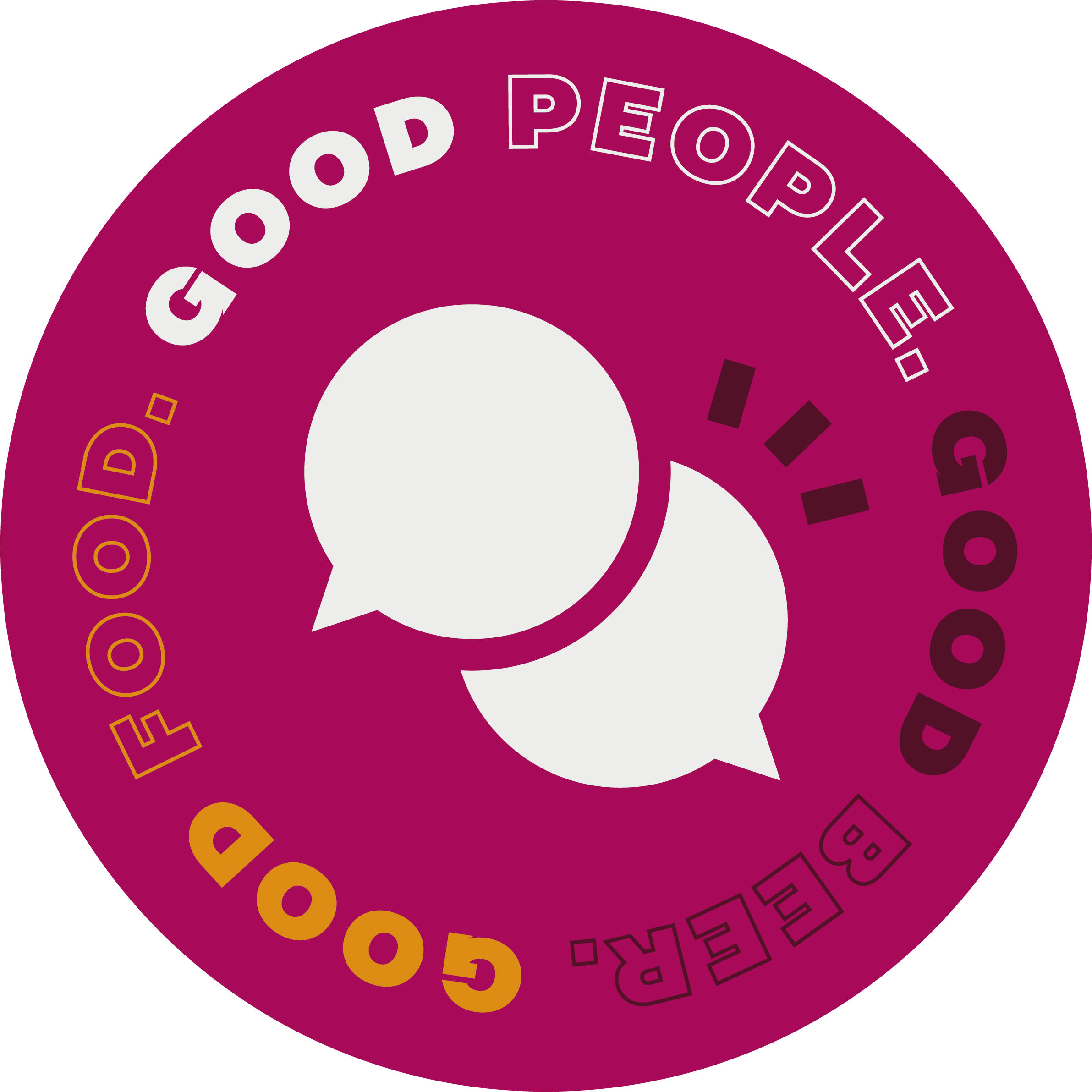 """Round sticker with a speech bubble  icon, saying """"Good People. Good Beer. Good Food.""""."""
