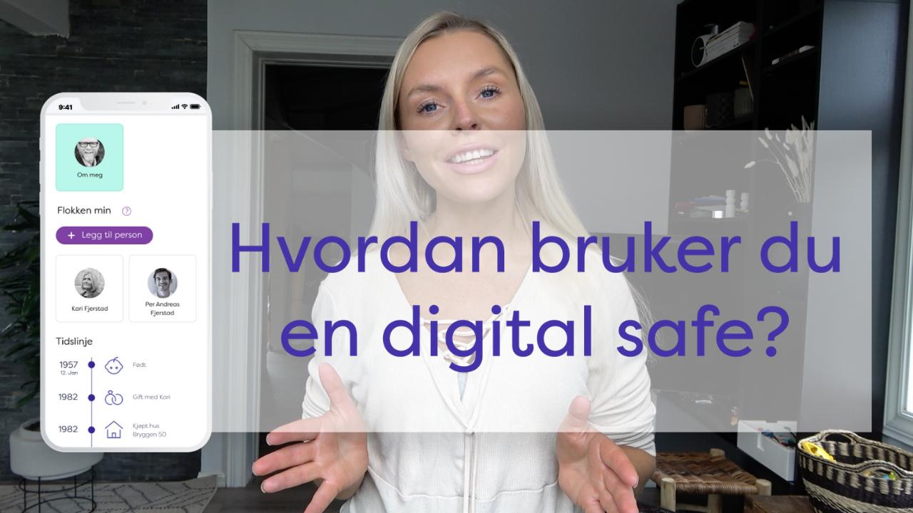 Hvordan bruker jeg en digital safe?