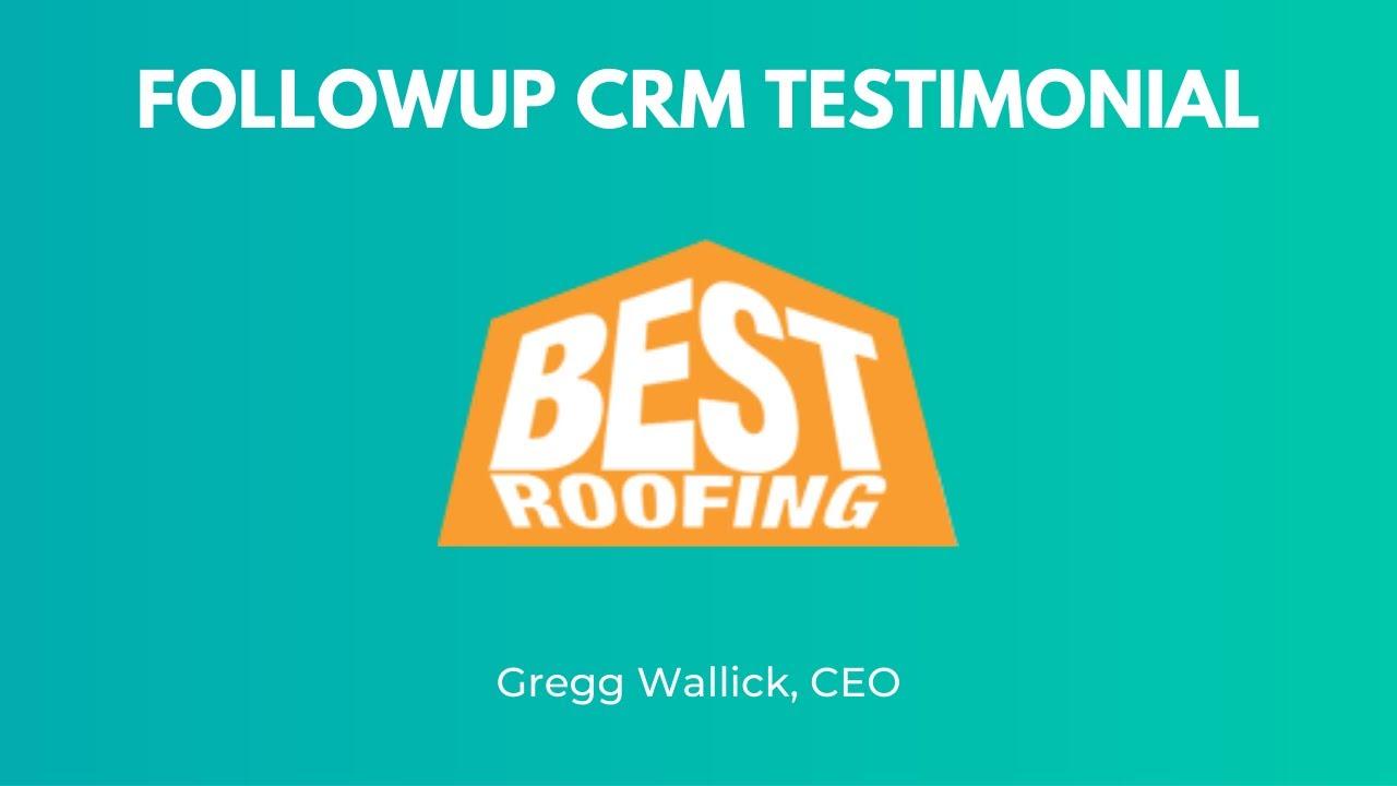 Best Roofing - Gregg Wallick Testimonial