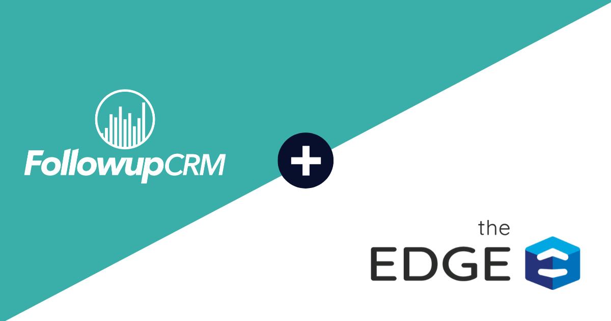 Estimating Edge and Followup CRM Announces Integration