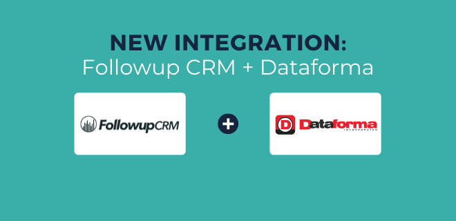 How the Followup CRM and Dataforma Integration Works