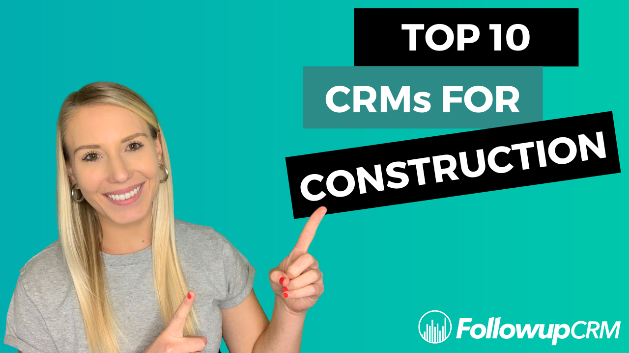 Top 10 Best CRMs for Construction