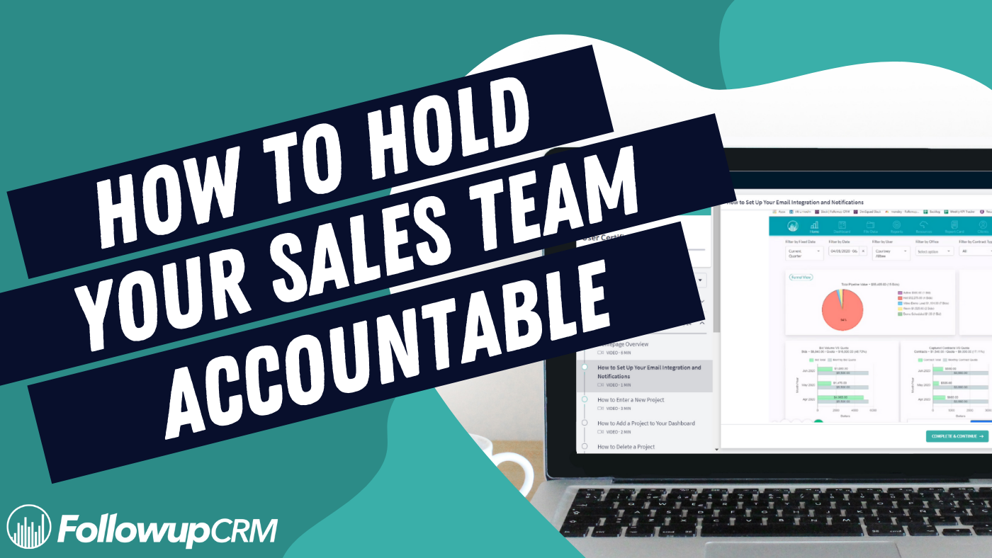 How to Hold Your Team Accountable Using Followup CRM