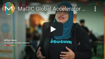 MAGIC'S GLOBAL ACCELERATOR PROGRAMME (GAP) 2019