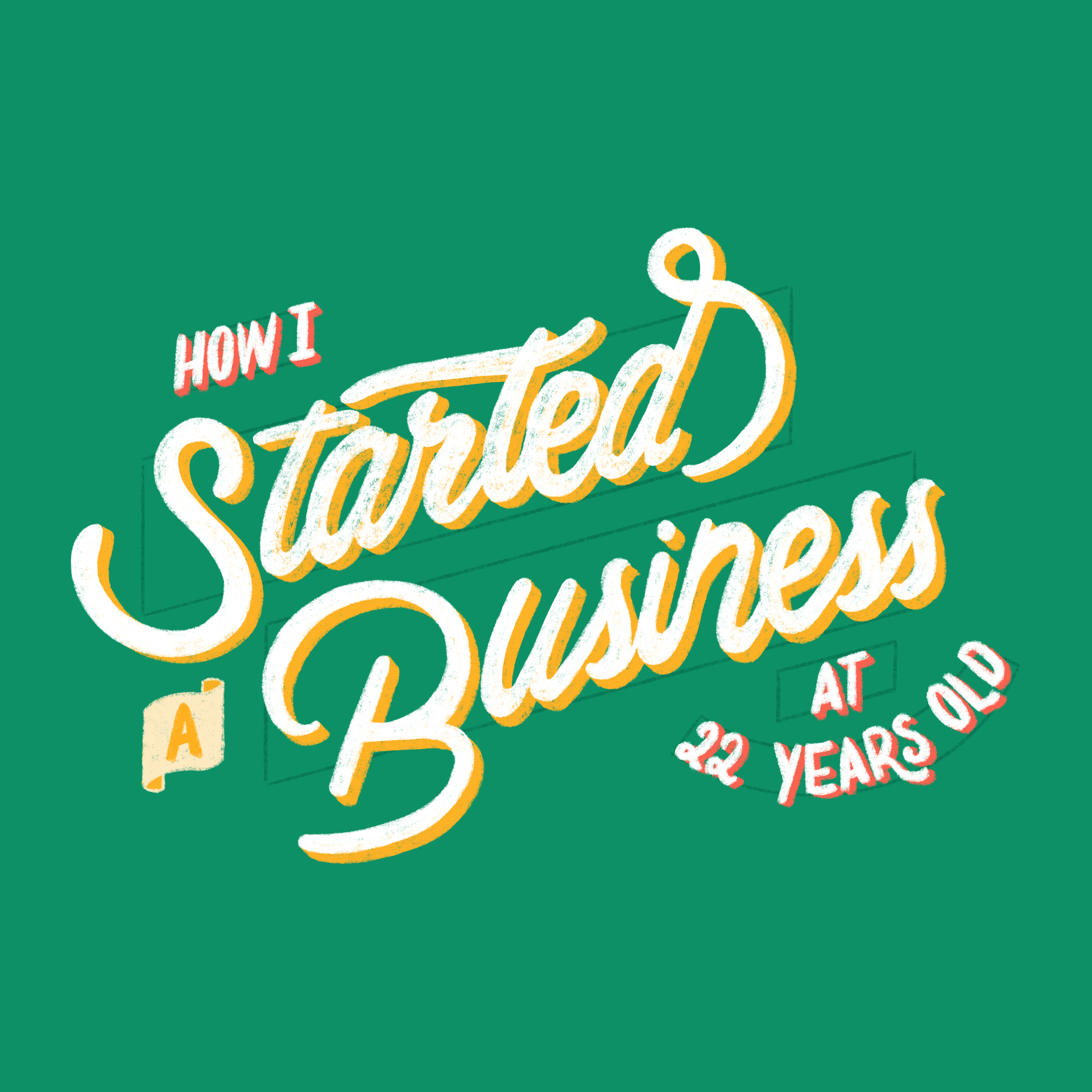 How I Started a Business at 22