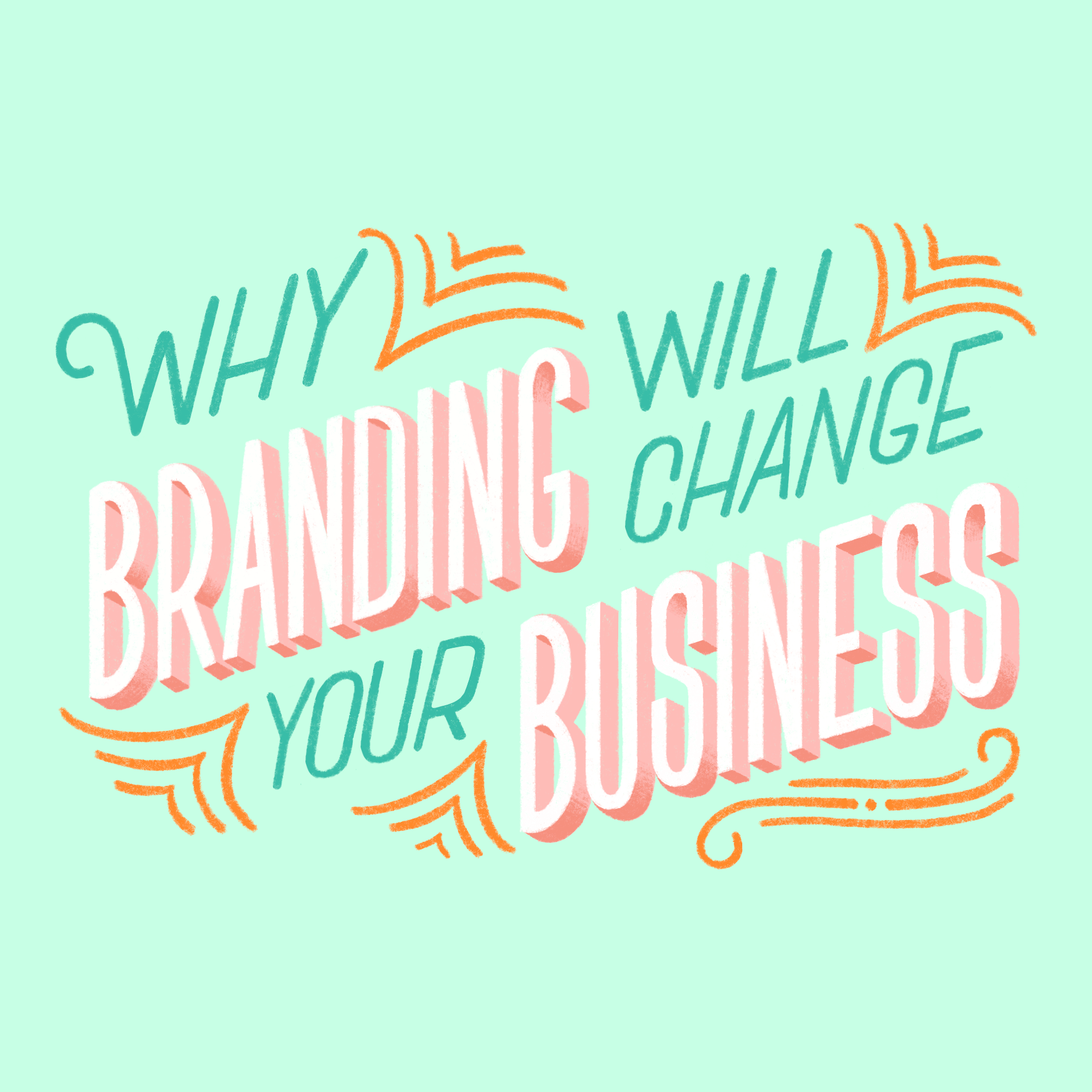 Why Branding Will Change Your Business