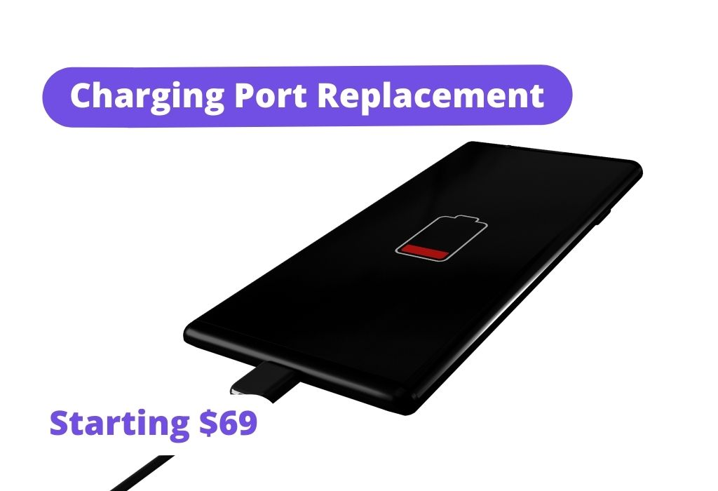 Charging port replacement: Starting $69