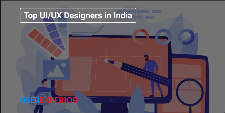 Top UI/UX Designers in India