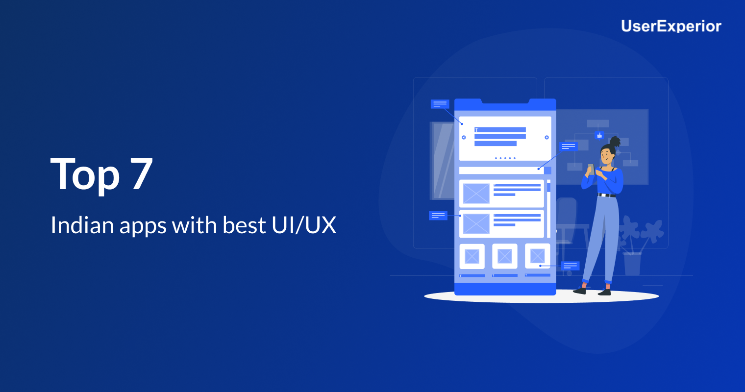 Top 7 Indian apps with best UI/UX
