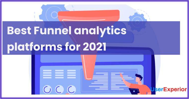 Best Funnel Analytics Platforms for 2021