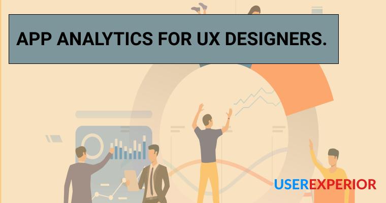 App Analytics for UX Designers