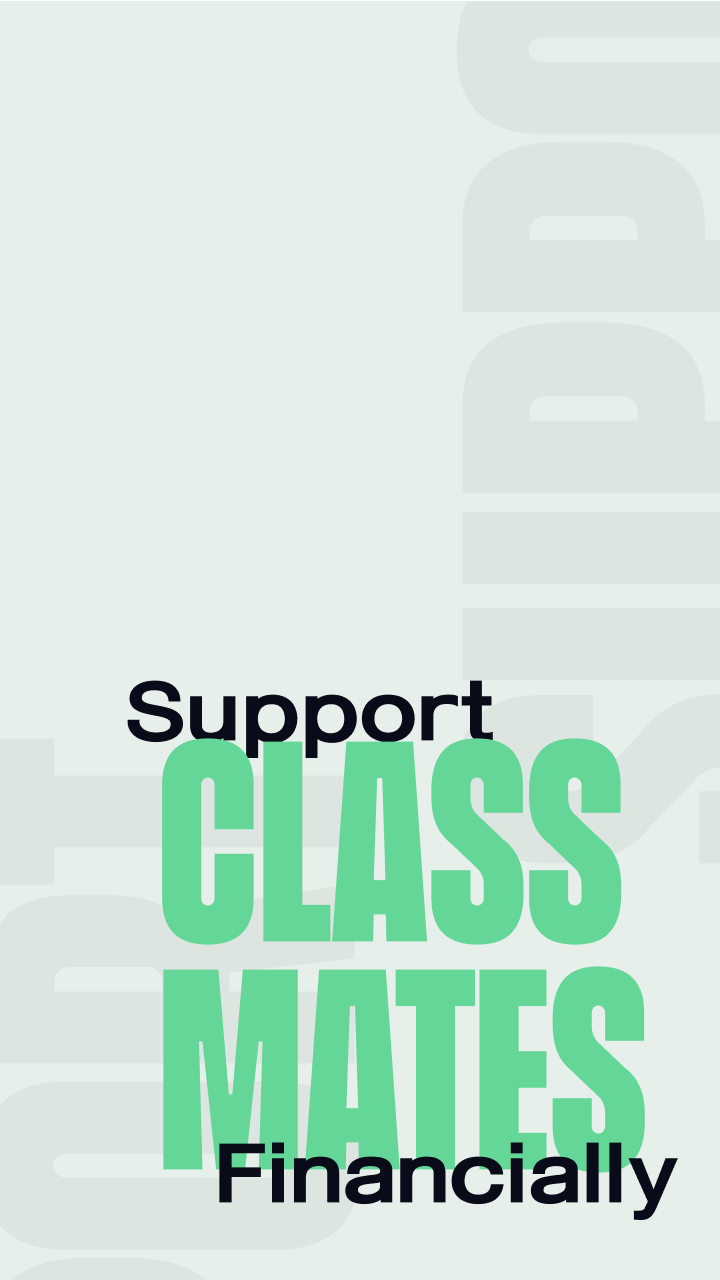 Support classmates financially