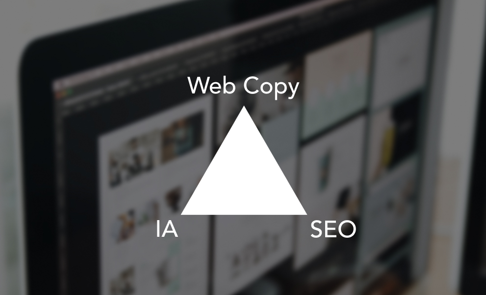 IA, SEO & Copy: The Solid Trio To Building Your Website
