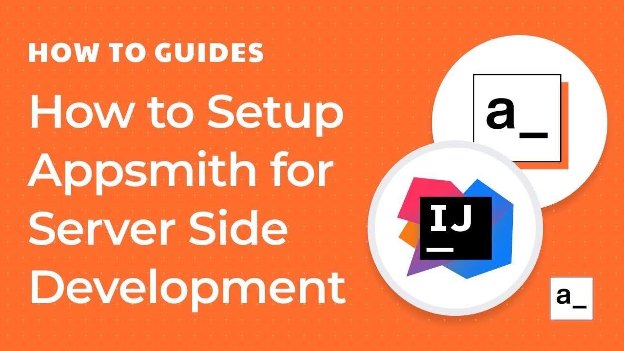 How To Setup Appsmith Locally for Server Side Development